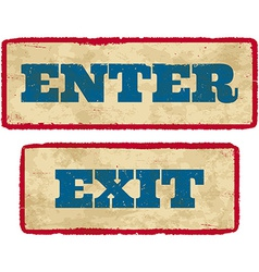 Aged enter and exit signs vector