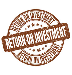return on investment brown grunge stamp vector image vector image