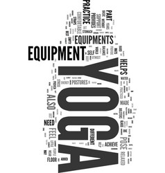 Yoga equipment text word cloud concept vector