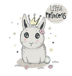 hand drawn cute rabbit with crown and words vector image