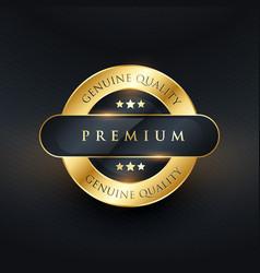 genuine premium quality golden label design vector image