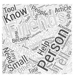 Advertising Yourself To Friends Word Cloud Concept vector image
