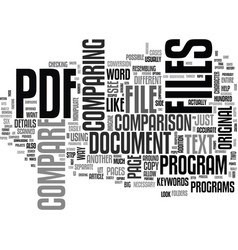 a need to compare pdf files text word cloud vector image vector image