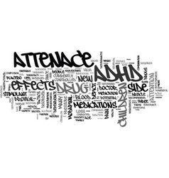 a new adhd drug on the horizon text word cloud vector image