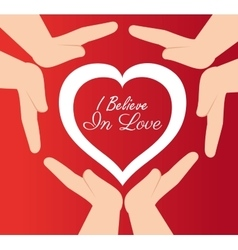 hands protected heart i believe in love vector image