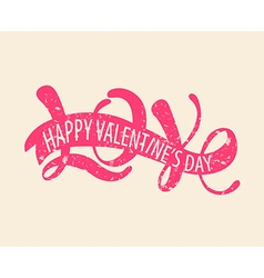 Love - Happy Valentines day vector image