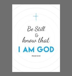 Be Still Bible verse vector