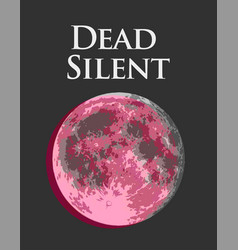 dead silent with rose full moon vector image