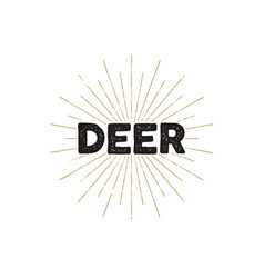 Deer typography insignia text and sunbursts vector