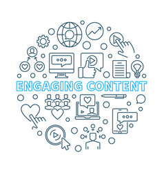 Engaging content round outline vector