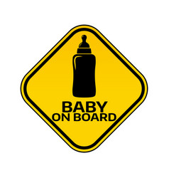 Baby on board sign with child bottle silhouette in vector