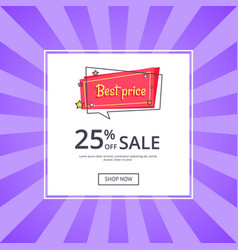 Best price 25 percent off sale proposition banner vector