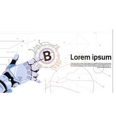 Bitcoins crypto currency concept robot hand vector