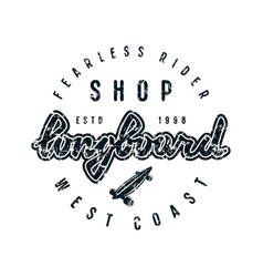 emblem with lettering for longboard shop vector image