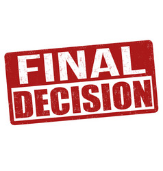 Final decision sign or stamp vector