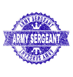 Grunge textured army sergeant stamp seal with vector