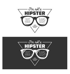 i am not a hipster t-shirt design vintage vector image