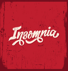 insomnia handwritten lettering template for card vector image