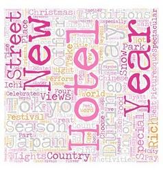 Hotels In Tokyo text background wordcloud concept vector image vector image
