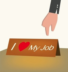 I love my job card business concept vector image vector image