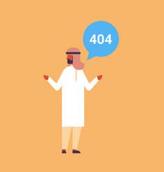 Arabic businessman error message 404 page not vector