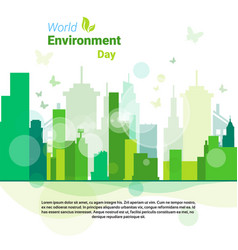 Green city world environment day ecology vector