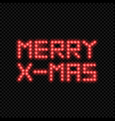 merry x-mas inscription made of led lights vector image