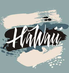 print for t-shirt hawaii hand lettering vector image