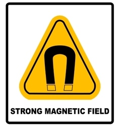 strong magnetic field warning sign vector image