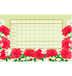 Timetable weekly schedule with camellia japonica vector