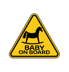 Baby on board sign with child horse silhouette in vector