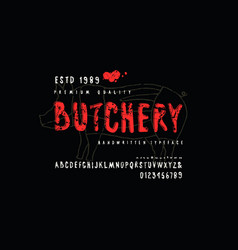 Decorative sans serif font and label for butchery vector