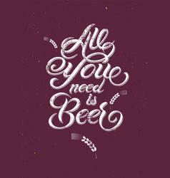 Vintage calligraphic grunge beer design vector