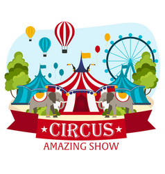 circus tents with banner amazing show flat vector image