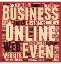 Does Every Business Need A Web Presence text vector image