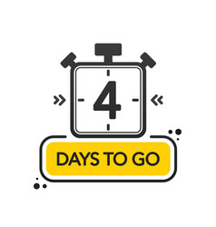 Four days to go flat style on white background vector