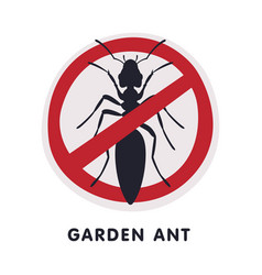 Garden ant harmful insect prohibition sign pest vector