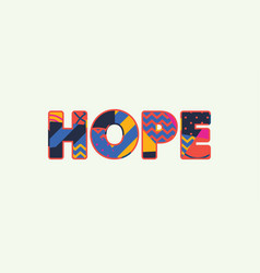 Hope concept word art vector