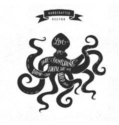 inspiration quote vintage design label - octopus vector image vector image