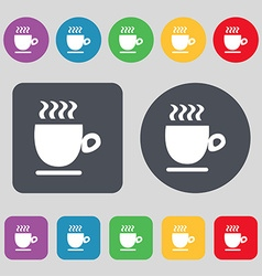 Coffee cup sign A set of 12 colored buttons Flat vector image