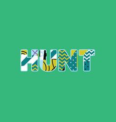 hunt concept word art vector image