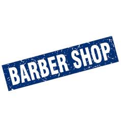 square grunge blue barber shop stamp vector image