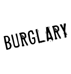Burglary rubber stamp vector