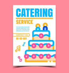 Catering service creative advertise poster vector