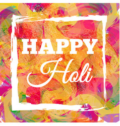 Happy holi spring festival vector