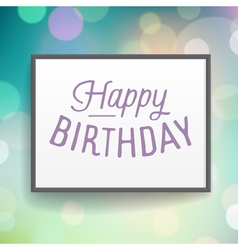 Slogan poster birthday happy vector