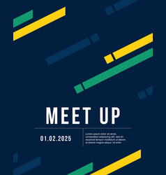 cool colorful background meet up card vector image vector image