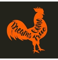 lettering quote on rooster s body symbol of vector image