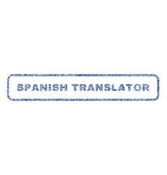 Spanish translator textile stamp vector