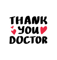Thank you doctors lettering vector